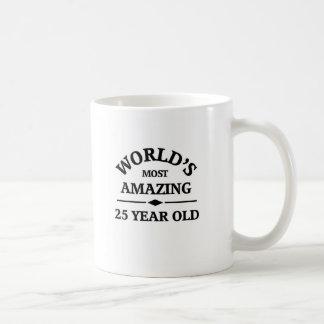 World's most amazing 25 year old basic white mug