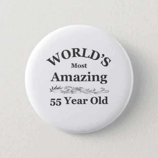 World's most amazing 55 year old 6 cm round badge