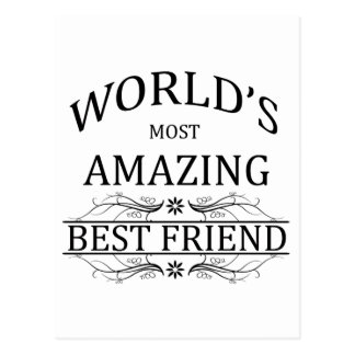 World's Most Amazing Best Friend Postcard