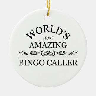 World's most amazing Bingo Caller Round Ceramic Decoration
