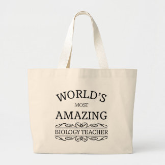World's most amazing Biology Teacher Large Tote Bag