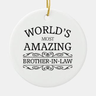 World's most amazing brother-in-law christmas ornament