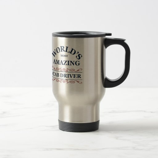 World's most amazing Cab Driver Coffee Mug