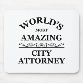 World's most amazing city Attorney Mouse Pads