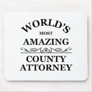 World's most amazing County Attorney Mouse Pads