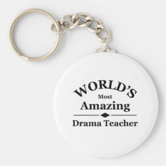 World's most amazing Drama Teacher Key Ring
