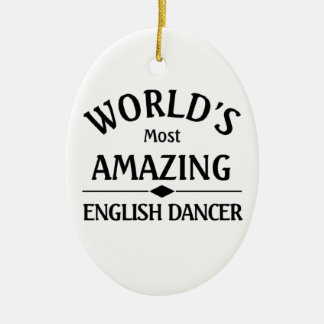 World's most amazing English Dancer Christmas Ornaments