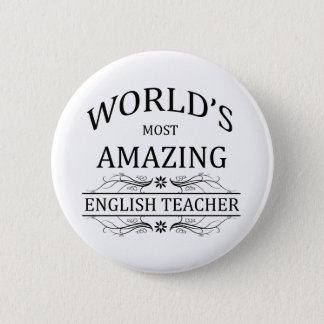 World's Most Amazing English Teacher 6 Cm Round Badge