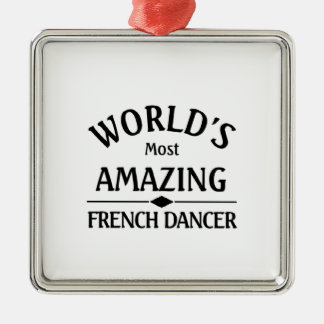 World's most amazing French Dancer Ornaments