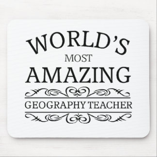 World's most amazing geography teacher mouse pad