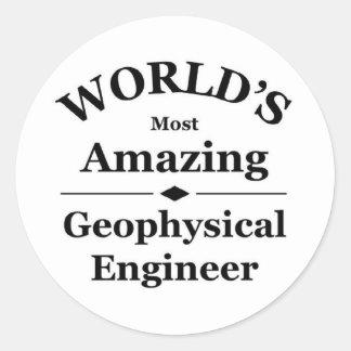 World's most amazing Geophysical Engineer Round Sticker