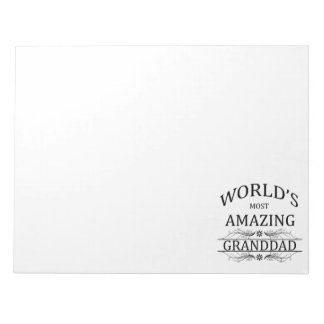World's Most Amazing Granddad Notepads
