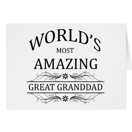 World's Most Amazing Great Granddad Greeting Card
