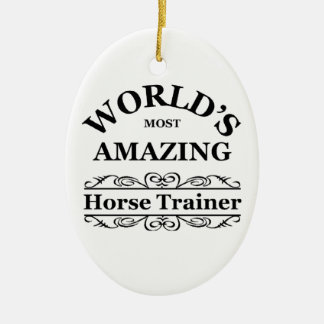 World's most amazing Horse Trainer Christmas Ornament