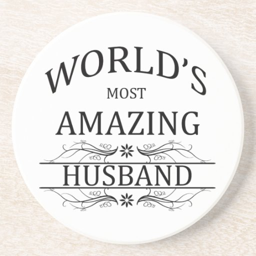 World's Most Amazing Husband Drink Coaster