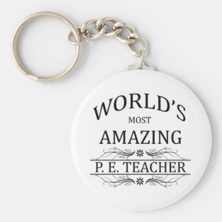 World's Most Amazing P.E. Teacher Basic Round Button Key Ring