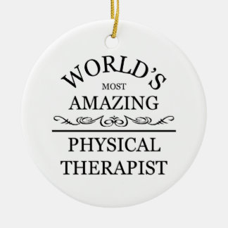World's most amazing Physical Therapist Christmas Ornament