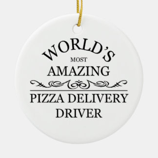 World's most amazing Pizza delivery driver Christmas Ornament