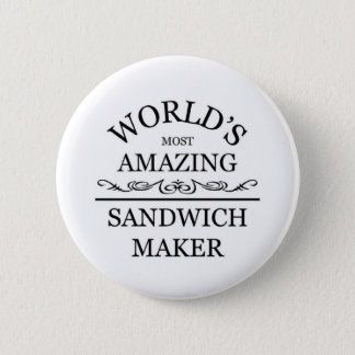 World's most amazing Sandwich Maker 6 Cm Round Badge