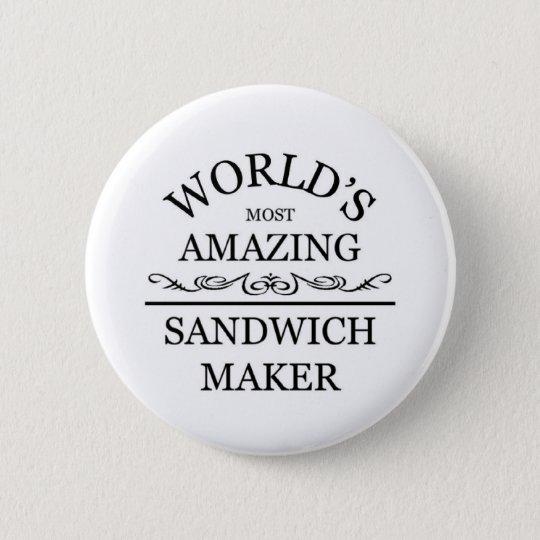 World's most amazing Sandwich Maker 6 Cm Round Badge