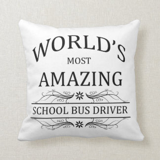 World's Most Amazing School Bus Driver Cushion