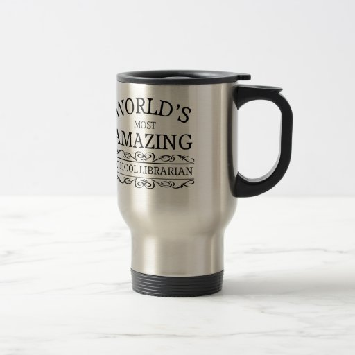 World's most amazing school Librarian Mugs