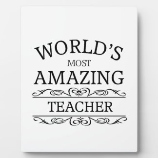 World's Most amazing teacher Plaque