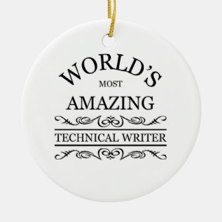 World's most amazing Technical Writer Christmas Ornament