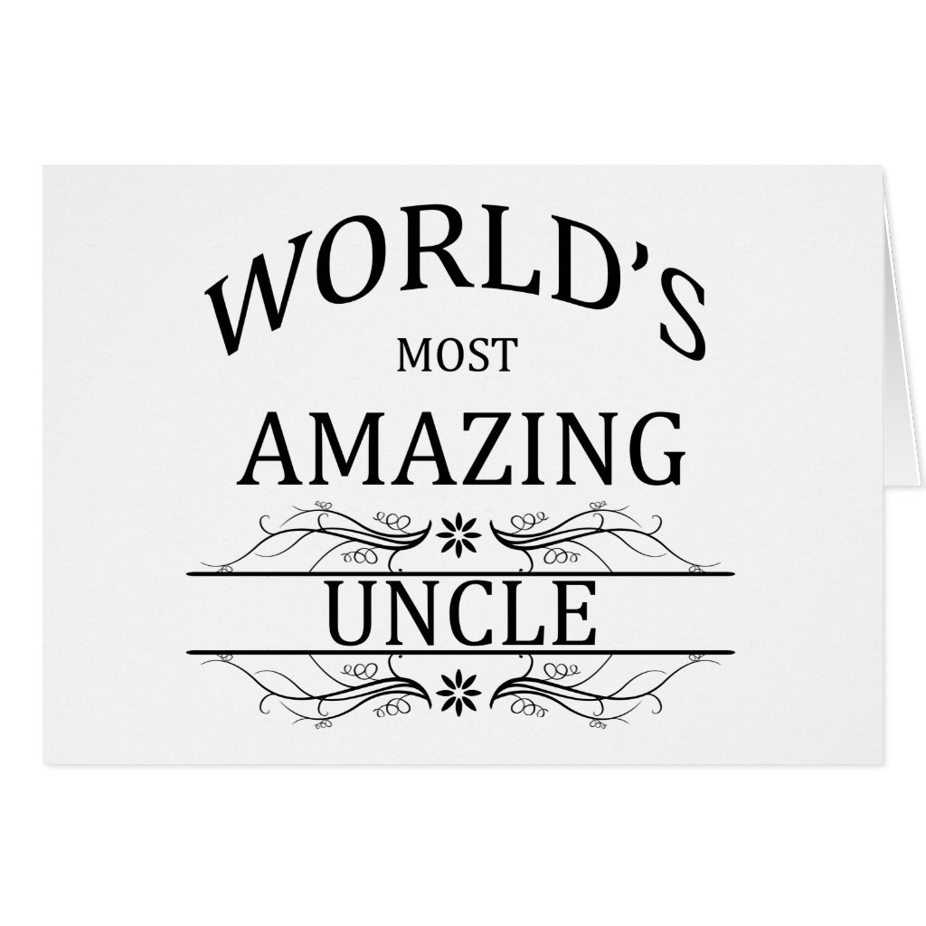 World's Most Amazing Uncle Card