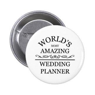 World's most amazing Wedding Planner 6 Cm Round Badge