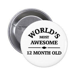 World's most awesome 1 year old 6 cm round badge