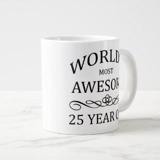 World's Most Awesome 25 Year Old Jumbo Mug