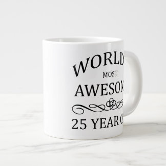 World's Most Awesome 25 Year Old Large Coffee Mug