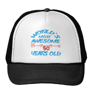 World's most awesome 50 years old trucker hat