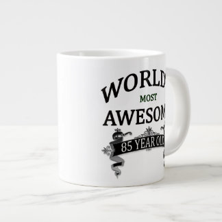 World's Most Awesome 85 Year Old Jumbo Mug