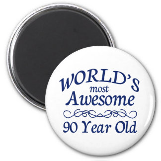 World's Most Awesome 90 Year Old 6 Cm Round Magnet