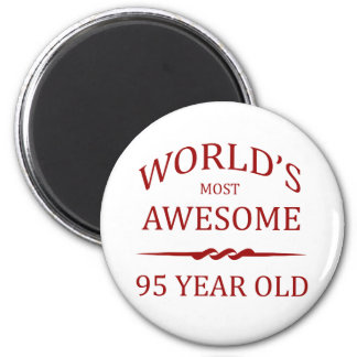 World's Most Awesome 95 Year Old. 6 Cm Round Magnet
