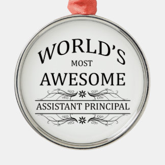 World's Most Awesome Assistant Principal Silver-Colored Round Decoration