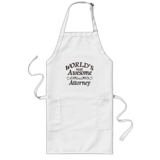 World's Most Awesome Attorney Long Apron