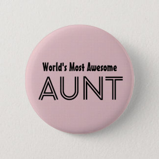 World's Most Awesome AUNT Custom Pink Gift Item 01 6 Cm Round Badge