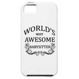 World's Most Awesome Babysitter iPhone 5 Cases