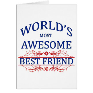 World's Most Awesome Best Friend Card