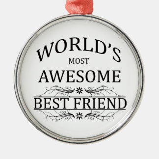 World's Most Awesome Best Friend Christmas Ornament