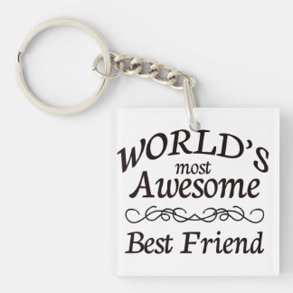 World's Most Awesome Best Friend Single-Sided Square Acrylic Key Ring