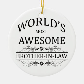 World's Most Awesome Brother-In-Law Christmas Ornament