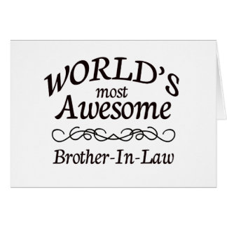 World's Most Awesome Brother-In-Law Greeting Card