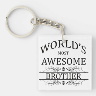 World's Most Awesome Brother Single-Sided Square Acrylic Key Ring