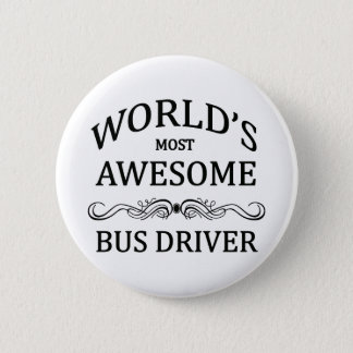 World's Most Awesome Bus Driver 6 Cm Round Badge