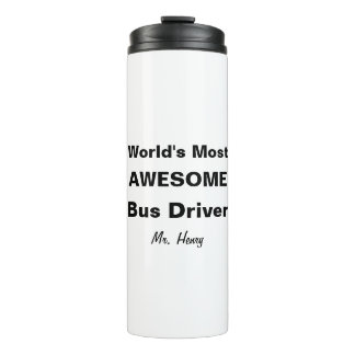 World's Most Awesome Bus Driver Personalized Thermal Tumbler
