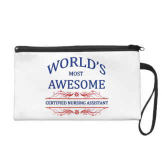 World's Most Awesome Certified Nursing Assistant Wristlet Purse